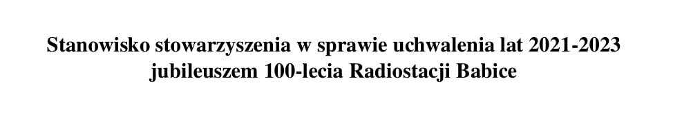 Stanowisko stowarzyszenia wsprawie jubileuszu 100-lecia Radiostacji Babice